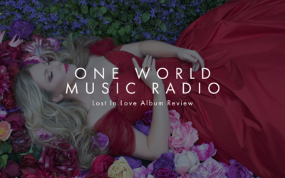 One World Music Radio 'Lost In Love' album Review
